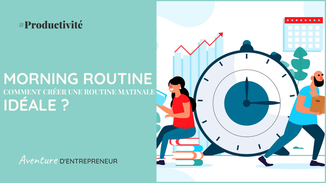 morning routine creer sa routine matinale ideale