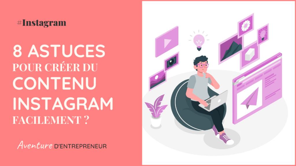 comment creer contenu instagram facilement