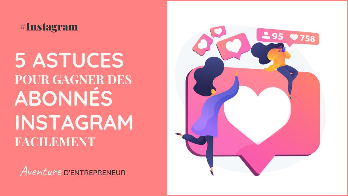 comment gagner des abonnes sur instagram