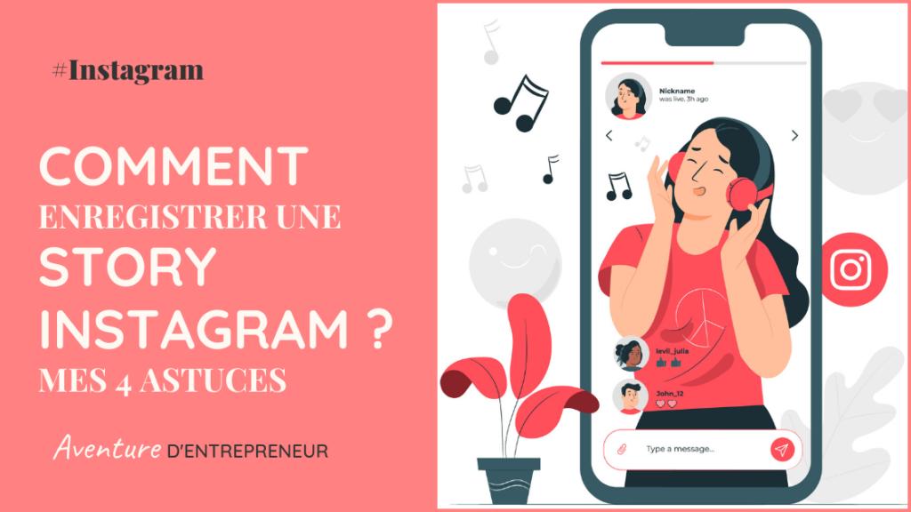 comment enregistrer telecharger story instagram